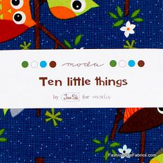 Fabric... Ten Little Things Charm Pack by Moda