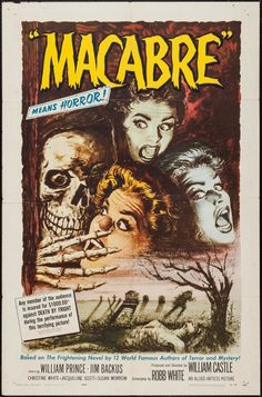 """Macabre (Allied Artists, 1958). One Sheet (27"""" X 41""""). Horror. Starring William Prince, Jim Backus, Christine White, Jacqueline Scott, Susan Morrow, Philip Tonge, and Dorothy Morris. Directed by William Castle."""