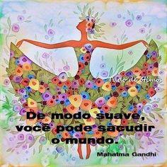 23 de julho de 2018 De modo suave você pode sacudir o mundo. ~ Mahatma Gandhi #Quotes #Motivacionais #PensamentosAleatórios #Psicologindo #Ilustrações  P A T C H W O R K *d a s* I D E I A S Mahatma Gandhi, Jean Paul Sartre, Louise Hay, Magazine Art, Good Vibes, Happy Quotes, Namaste, Spirituality, Humor