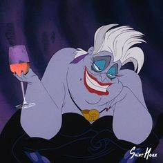Villian Ursula (the little mermaid ) - When your friend is analyzing the texts she sent her ex, and you stopped listening 6 glasses of wine ago ---> By Saint Hoax