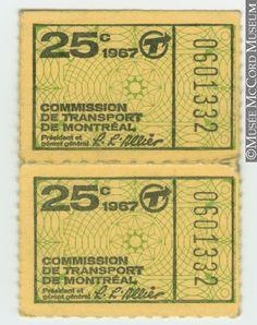 Billet de 25 cents de la Commission de transport de Montréal. 1967 // 25 cent ticket issued by the Montreal Transportation Commission. 1967