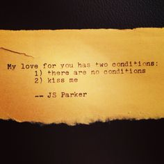 Love quotes #1. Conditions.