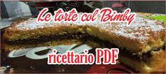 Ricettario Torte Bimby Pdf | http://www.bimbymania.com/2015/02/ricettario-torte-bimby-pdf/