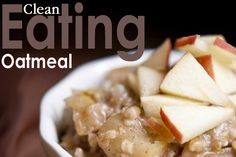 Clean Eating Oatmeal Recipes  #cleaneating #eatclean #cleaneatingrecipes #oatmealrecipes
