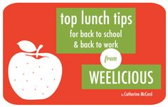 Top lunch tips from Weelicious.com | Food Bloggers of Canada GIVEAWAY