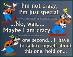 Think about it. Goofy Quotes, Funny True Quotes, Disney Quotes, Stupid Funny Memes, Funny Stuff, Hilarious, Humor Quotes, Funny Things, Goofy Disney