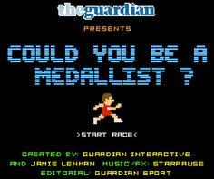 The Guardian has just launched a funny retro advergame that allows you to see how your personal best in the 100m, 10km, 100m freestyle swim and bicycle road race compares against the all-time greats – and whether your time would have ever earned you a place on the podium.