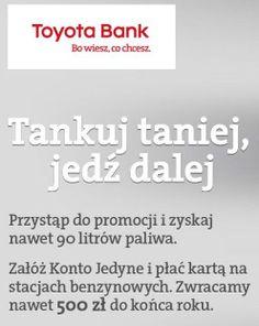 Konto Jedyne Toyota Banku to przede wszystkim: 8% zwrotu za paliwo, niski wymagany obrót kartą płatniczą zwalniający z opłaty za konto, ubezpieczenie Moto i Travel assistance w pakiecie jak również promocyjne oprocentowanie lokat.