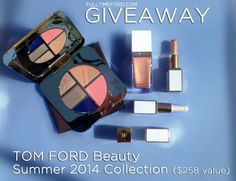 GIVEAWAY: Win the TOM FORD Beauty Summer 2014 Color Collection #giveaway #makeup #beauty #tomford #summer2014