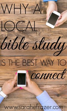 Why a Local Bible Study is the Best Way to Connect - Sarah E. Frazer