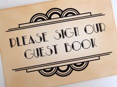 Gatsby Guest Book Sign, Art Deco Please Sign Our Guest Book Sign, Great Gatsby Sign, 1920s Sign, Old Hollywood Glamour, Matching Items