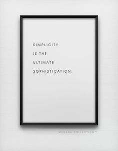 Simplicity is the ultimate sophistication. So says Leonardo da Vinci. Simple typography art poster print. PAPER & SHIPPING: