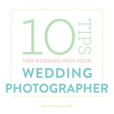 Southern Expert: Ten Tips for Working With Your Photographer <---Write some of this down!!!