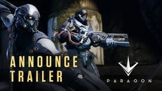 Paragon from Epic Games - Announce Trailer