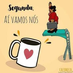 Segunda-feira Good Morning People, Good Morning Friends Quotes, Coffee Pictures, Good Morning Greetings, Insta Posts, Coffee Love, Good Thoughts, Instagram Story, Inspirational Quotes