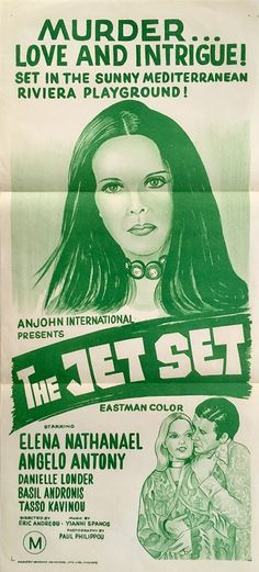The Jet Set Australian daybill poster with Elema Nathanael greek Anjohn International release, available to purchase from our collection. Foreign Movies, Film Releases, Title Card, Film Studio, The Empire Strikes Back, Easy Rider, Original Movie, Vintage Movies, Film Movie