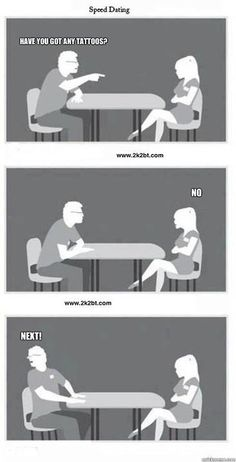 Speed Dating - Tattoo Style | Tattoo Jokes, Quotes & Sayings