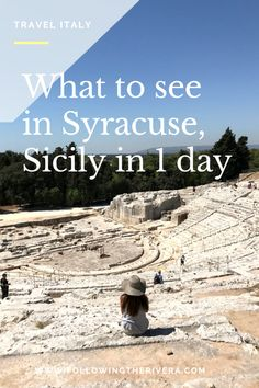 What to see in Syracuse Sicily in 1 day. Plan your trip to #Syracuse in #Sicily with this complete 1-day guide. #Siracusa #Sicilia #Italy #Italia #Traveltips #Travelitaly #Traveleurope