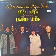 Leontyne Price and Arthur Fiedler with special guests Steve Lawrence and Eydie Gorme  A wonderful album! Perfect background music for that holiday dinner party! Own an Original Vinyl!