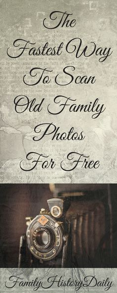 Free Genealogy Resources: Digitize your old family photos the easy way with this fast and free scanning tool - great for family history researchers.