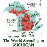 """The World According to Michigan (Down With Detroit). Wisconsin should be labeled """"Cheese, beer, fireworks, and porn"""""""