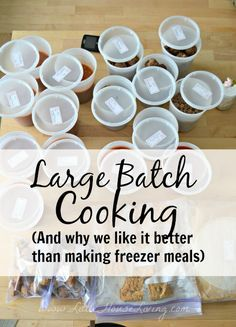 Why we prefer large batch cooking to making traditional freezer meals. (You can make 15 meals EASILY in one afternoon!)
