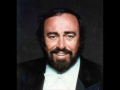 Luciano Pavarotti - Ave Maria...Oh, I love this song and I loved this man...Connie ( and still do)