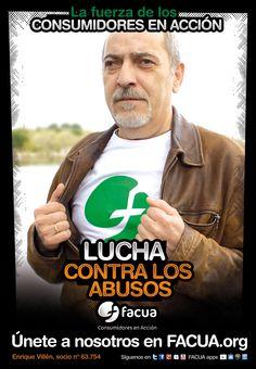 Enrique Villén, socio de FACUA nº 63.754,llama a los consumidores a la lucha contra los abusos