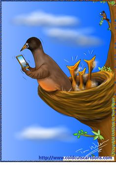 ColdCuts Cartoons Hungry baby Robins begging for food while parents on their cell phones Baby Robin, A Cartoon, Robins, Funny Animals, Disney Characters, Fictional Characters, Parents, Phones, Humor