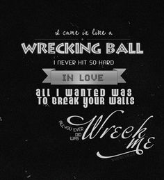 Song that I love singing along to: Wrecking Ball by Miley Cirus Music Is My Escape, Music Love, Music Is Life, Music Lyrics, Music Songs, Life Lyrics, Lyric Art, Best Songs, Love Songs