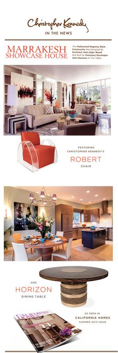 Carly & Co. featured in Christopher Kennedy's news letter showing his fab Robert Chair and our published design tour in California Homes June/July 2013 issue