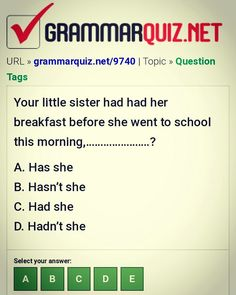 Your little sister had had her breakfast before she went to school this morning, . English Grammar Quiz, English Grammar Exercises, English Quiz, English Course, Learn English, English Language, Little Sisters, Writing, School