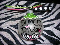 Bunco Bunko hand painted large glass Christmas ball- Bunco Diva cute gift | eBay