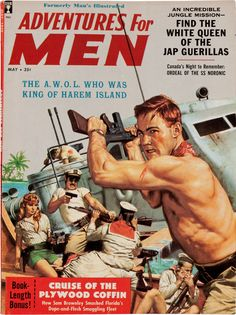 Adventures For Men | May 1959 | #pulp #cover #vintage #art