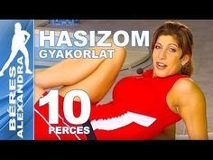 Béres Alexandra torna || Hasizom gyakorlatok || 10 perc - YouTube Workout Guide, Physical Fitness, Zumba, Excercise, Pilates, Gymnastics, Lose Weight, Abs, Health Fitness