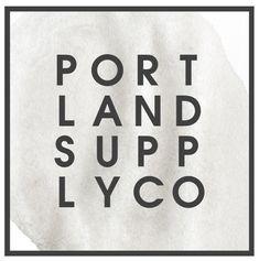 Portland Supply Co. - inspiration for designers in portland - small shops/studios