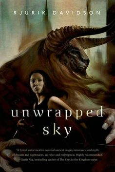 Unwrapped Sky by Rjurik Davidson | Community Post: 33 SF/F Books Coming Out In April 2014 That You Need To Read