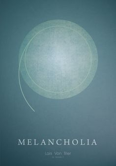 Melancholia - Lars Von Trier Minimalist movie poster,  by Daniele Zana, via Behance