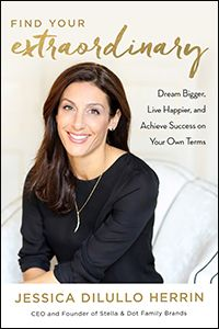 How to Cultivate an Entrepreneurial Spirit In Find Your Extraordinary: Dream Bigger Live Happier and Achieve Success on Your Own Terms Stella & Dot CEO Jessica Herrin shares her unconventional journey toward an extraordinary life through entrepreneurship. In her 20s she co-founded WeddingChannel.