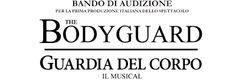 Claudia Grohovaz: Bando Audizioni per THE BODYGUARD