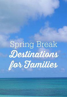 Spring Break Destinations For Families Best Spring Break Destinations, Family Vacation Destinations, Travel Destinations, Family Vacations, Vacation Ideas, Travel Tips, Cruise Vacation, Vacation Trips, Family Trips