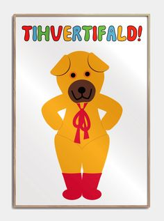 """Teddy bear from Bamses picture Book, with the always sde quote """"Tihvertifald!"""