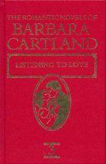 Listening to Love - Barbara Cartland
