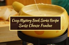Swiss Cheese Fondue, Book Club Recommendations, Cozy Mysteries, Have You Tried, Book Series, Glow, Board, Ethnic Recipes, Glitter