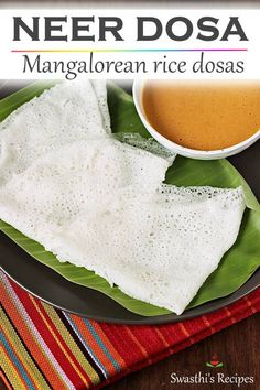 Neer dosa are mangalorean rice dosas made without fermentation. These super thin crepes are easy to make and needs just rice and salt. They are eaten with a chutney or curry. South Indian Breakfast Recipes, Indian Food Recipes, Goan Recipes, Indian Snacks, Tasty Vegetarian Recipes, Healthy Recipes, Snacks Recipes, Brunch Recipes, Deserts
