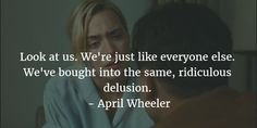 - 27 Emotionally Appealing Revolutionary Road Quotes - EnkiQuotes
