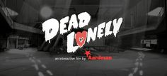 Dead Lonely by Aardman