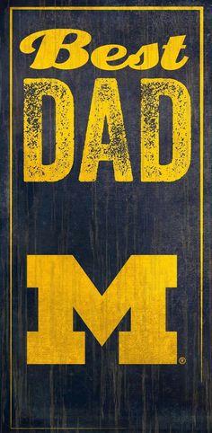 University of Michigan Best Dad Sign