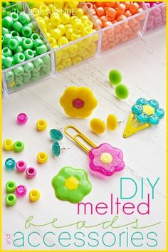 Melted Bead Accessories- Learn how to melt beads and make accessories with them! Your little girl will love making and wearing these!