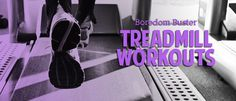 Boredom Buster Treadmill Workouts from @Anytime Fitness #fitfluential